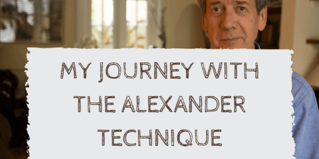 journey with the alexander technique